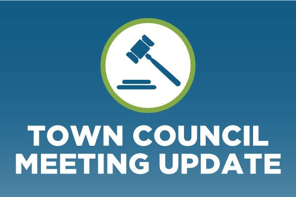 Town Council Meeting Update